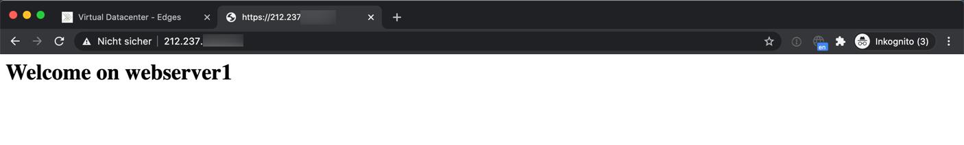 Wird nun die URL https://212.237.xxx.xxx aufgerufen, wird unsere Anfrage mittels Round-Robin-Algorithmus beinahe abwechselnd zwischen webserver1 und webserver2 verteilt.